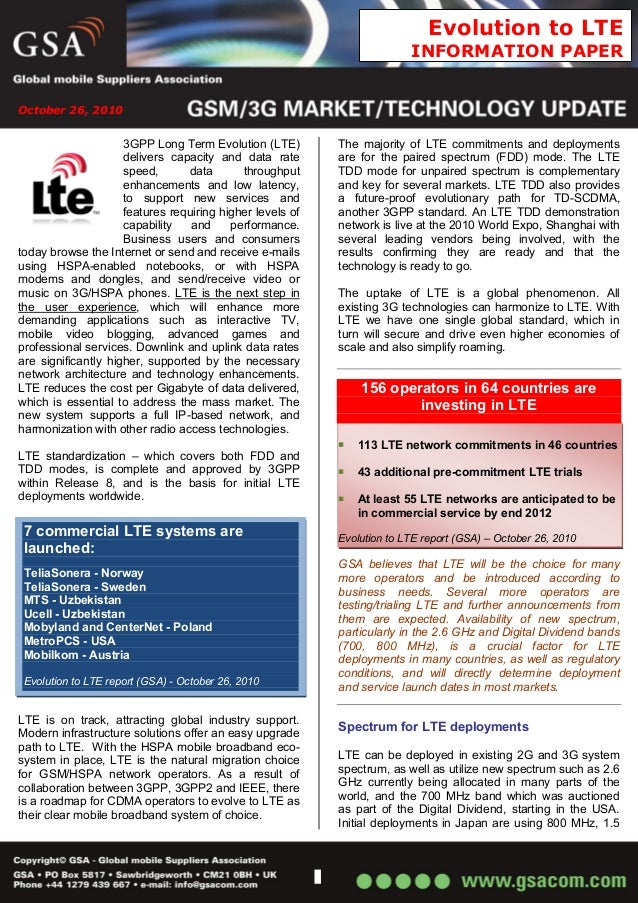 October 26, 2010 Evolution to LTE INFORMATION PAPER 3GPP Long Term Evolution (LTE) delivers capacity and data rate speed, ...