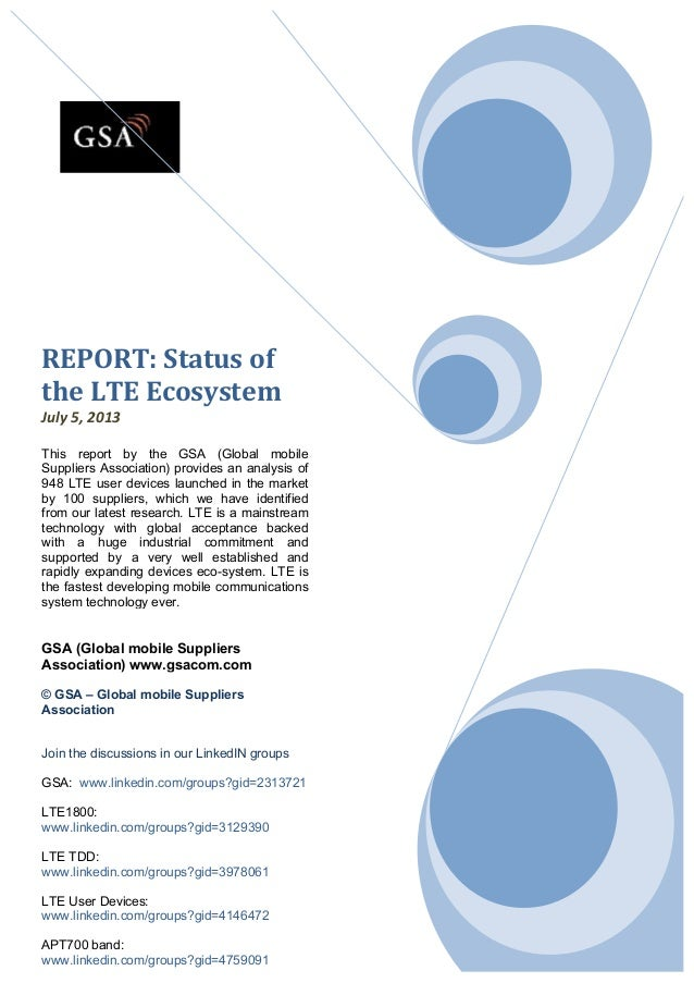 REPORT:	   Status	   of	    the	   LTE	   Ecosystem	    July	   5,	   2013	    	    This report by t...