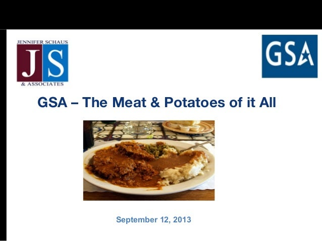 GSA – The Meat & Potatoes of it All September 12, 2013