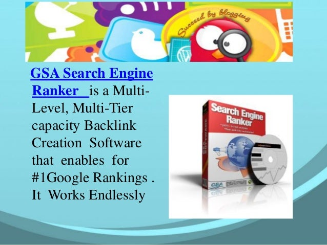Setup GSA Search Engine Ranker is a MultiLevel, Multi-Tier capacity Backlink Creation Software that enables for #1Google R...