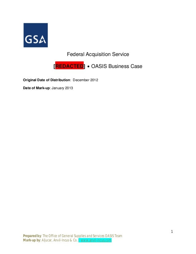 Federal Acquisition Service                    [REDACTED] ∙ OASIS Business CaseOriginal Date of Distribution: December 201...
