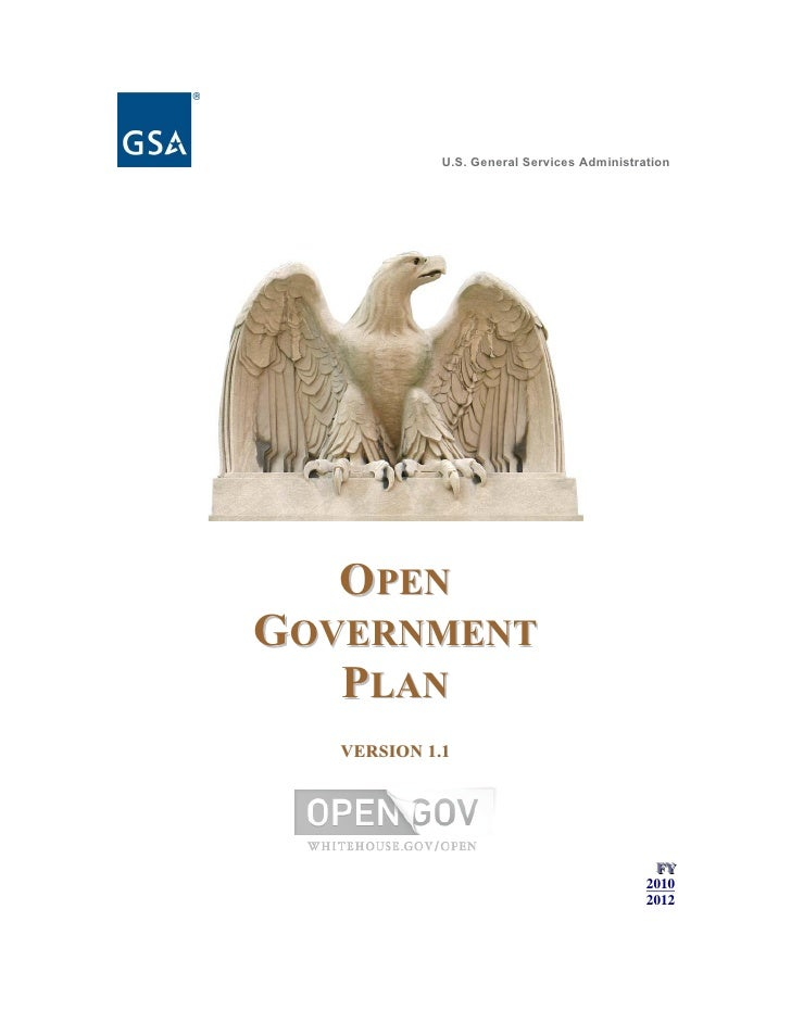U.S. General Services Administration        OPEN GOVERNMENT    PLAN    VERSION 1.1                                        ...