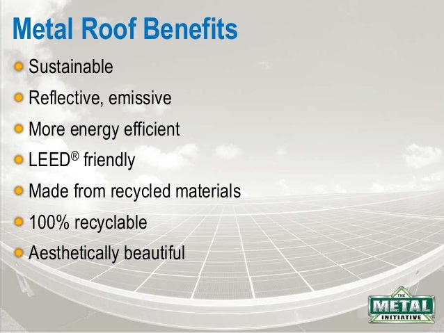 Charming Metal Roof Benefits Sustainable ...