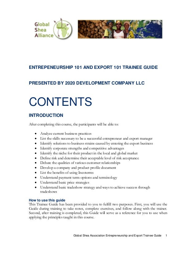 ENTREPENEURSHIP 101 AND EXPORT 101 TRAINEE GUIDEPRESENTED BY 2020 DEVELOPMENT COMPANY LLCCONTENTSINTRODUCTIONAfter complet...