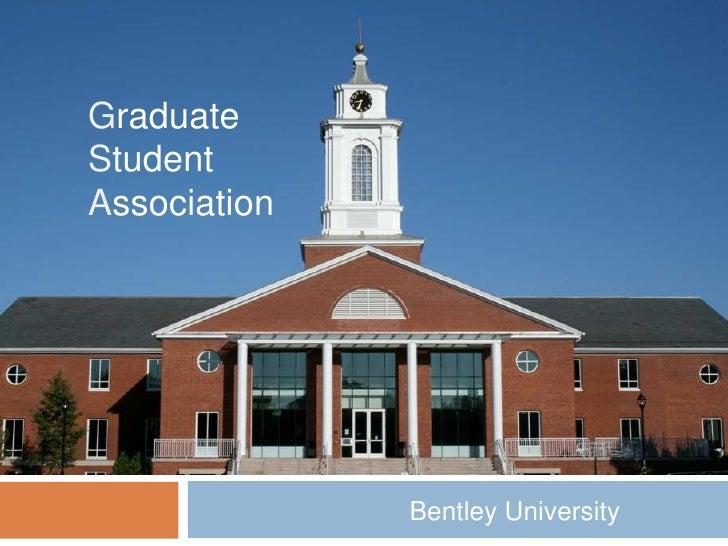 Graduate Student Association<br />Bentley University<br />