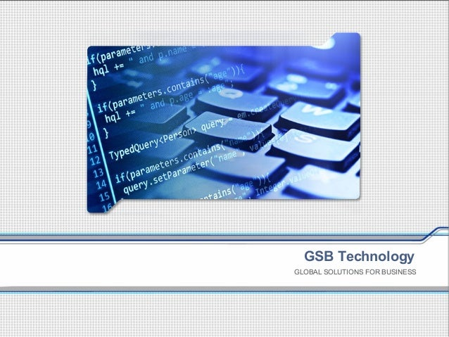 GSB Technology GLOBAL SOLUTIONS FOR BUSINESS