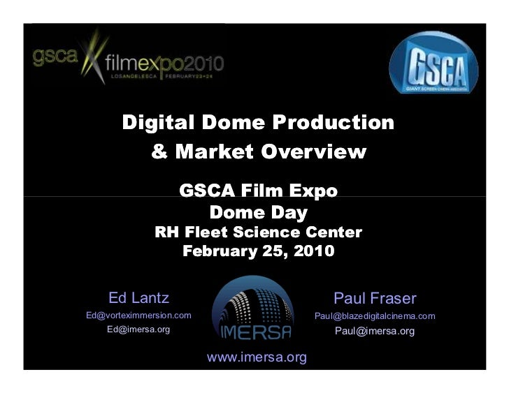 Digital Dome Production          & Market Overview                     GSCA Film Expo                       Dome Day      ...