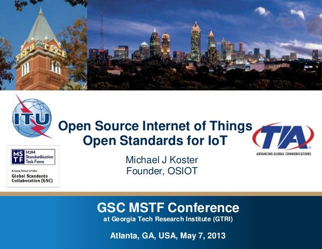 GSC MSTF Conference at Georgia Tech Research Institute – Atlanta, GA , USA – May 7, 2013 GSC MSTF Conference at Georgia Te...