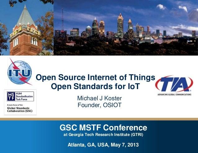 GSC MSTF Conference at Georgia Tech Research Institute – Atlanta, GA , USA – May 7, 2013 GSC MSTF Conference at Georgia Te...