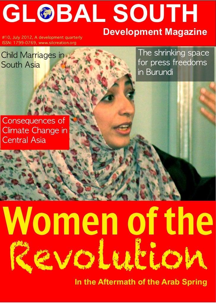 GLOBAL SOUTH#1 0, July 201 2, A development quarterly                                            Development MagazineISSN:...