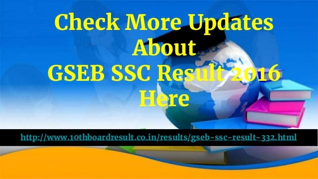 'GSEB SSC Result 2016' Will Be Here By The End Of This Month Of May