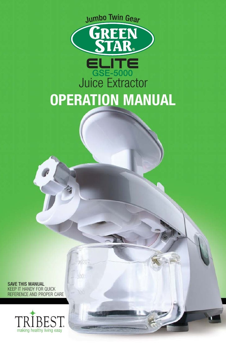 Juice Extractor                  OPERATION MANUALSAVE THIS MANUALKEEP IT HANDY FOR QUICKREFERENCE AND PROPER CARE