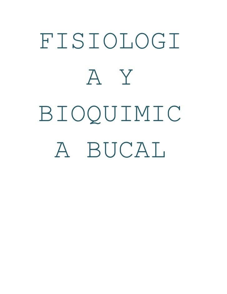 FISIOLOGIA Y BIOQUIMICA BUCAL<br />ANATOMIA Y BIOLOGIA CELULAR<br />HISTOLOGIA Y<br />EMBRIOLOGIA ORAL<br />