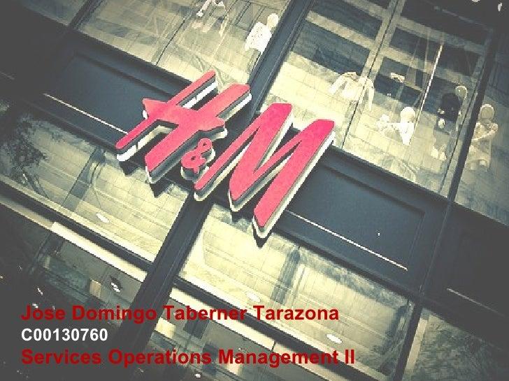Jose Domingo Taberner Tarazona C00130760 Services Operations Management II