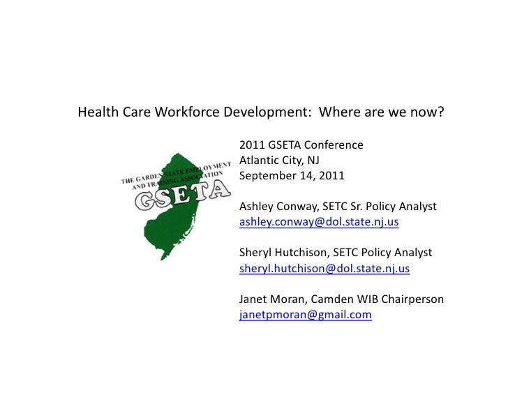 Health!Care!Workforce!Development:!!Where!are!we!now?                       2011!GSETA!Conference                       At...