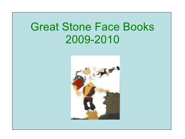Great Stone Face Books 2009-2010