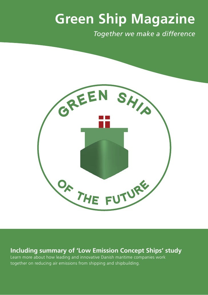 Green Ship Magazine                                        Together we make a difference     Including summary of 'Low Emi...