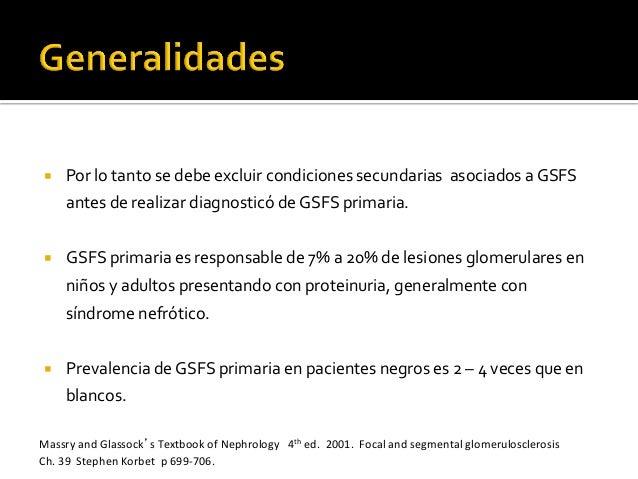 ¡ Por  lo  tanto  se  debe  excluir  condiciones  secundarias    asociados  a  GSFS   antes  d...