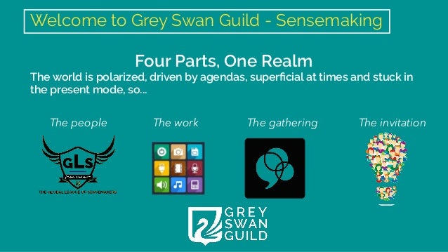 Grey Swan Guild - Sensemaker's Realm Kickoff 2021/22 Slide 2