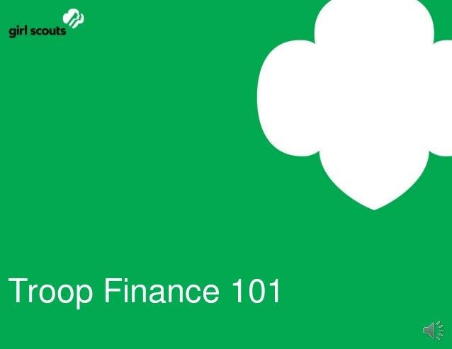 Troop Finance 101