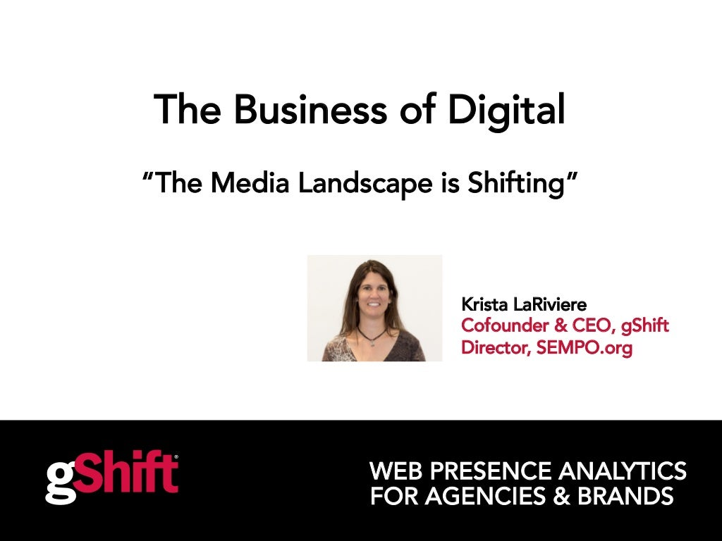 The Business of Digital: Chapter 2 - The Age of Content - The Media Landscape is Shifting