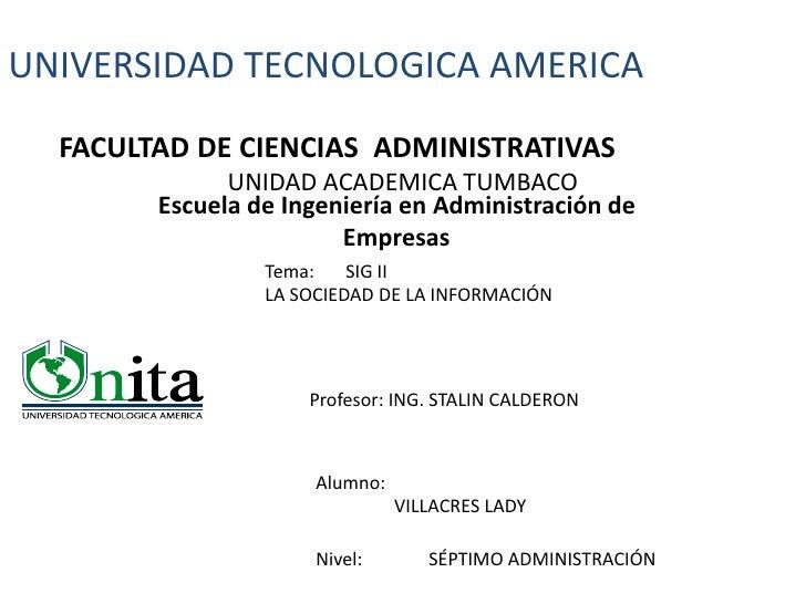 UNIVERSIDAD TECNOLOGICA AMERICA   FACULTAD DE CIENCIAS ADMINISTRATIVAS               UNIDAD ACADEMICA TUMBACO         Escu...