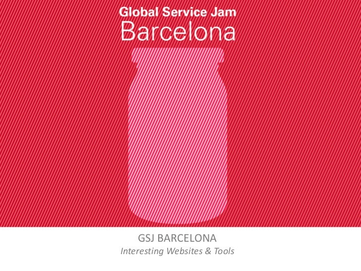 GSJ BARCELONA<br />Interesting Websites & Tools<br />