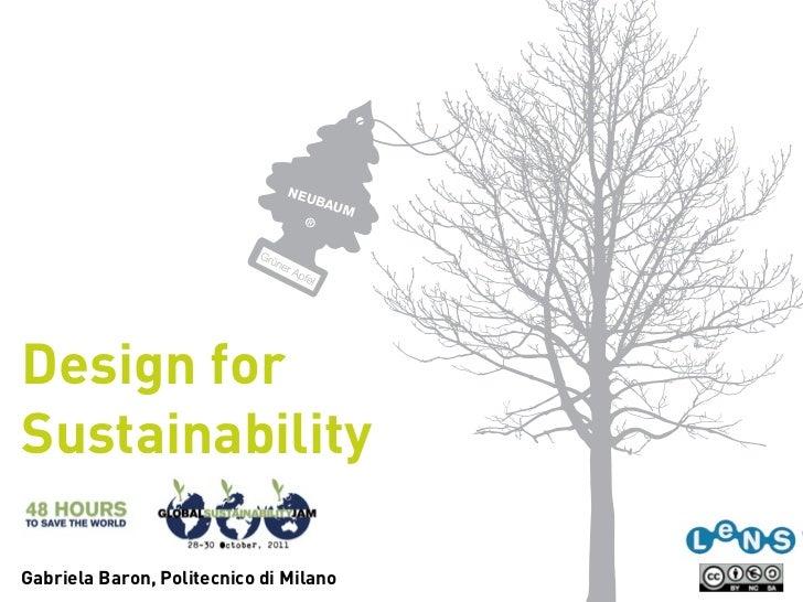 Design forSustainabilityGabriela Baron, Politecnico di Milano
