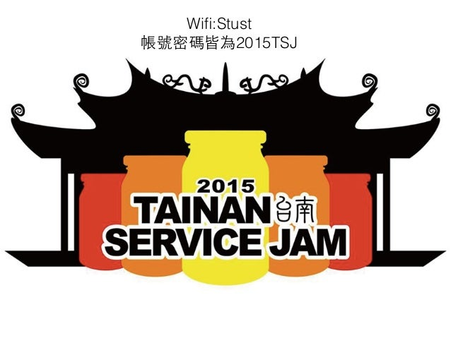 Wifi:Stust 帳號密碼皆為2015TSJ