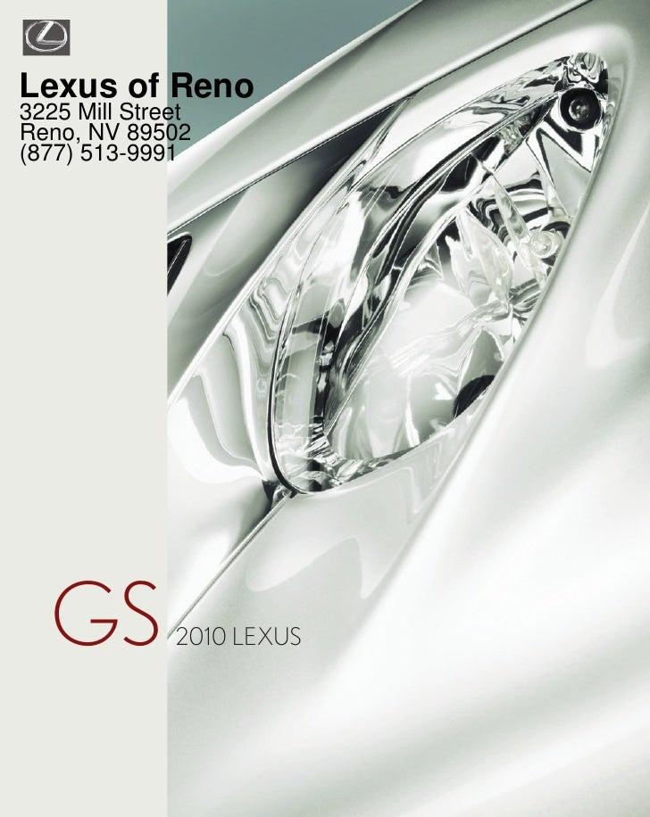 Lexus of Reno 3225 Mill Street Reno, NV 89502 (877) 513-9991       GS          2010 LEXUS