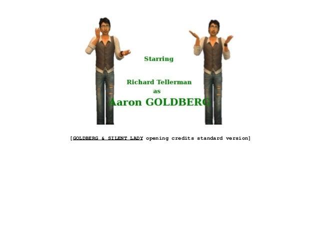 [GOLDBERG & SILENT LADY opening credits standard version]
