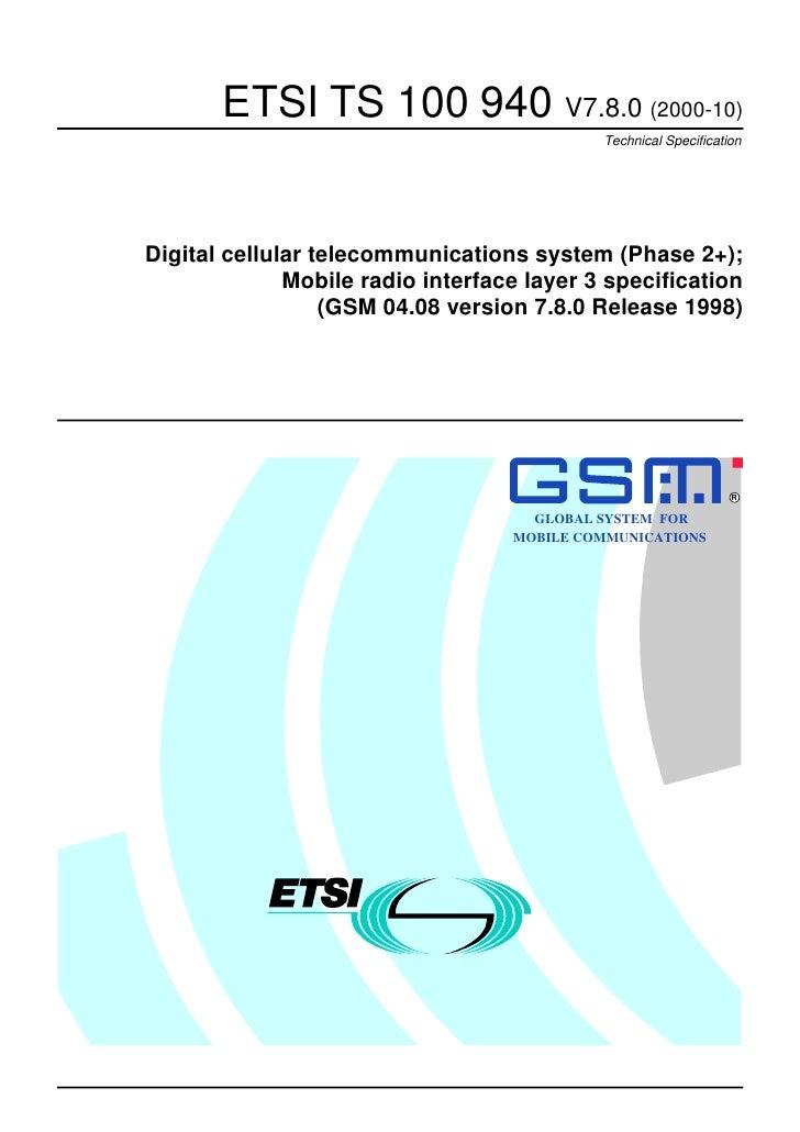 ETSI TS 100 940 V7.8.0 (2000-10)                                            Technical SpecificationDigital cellular teleco...