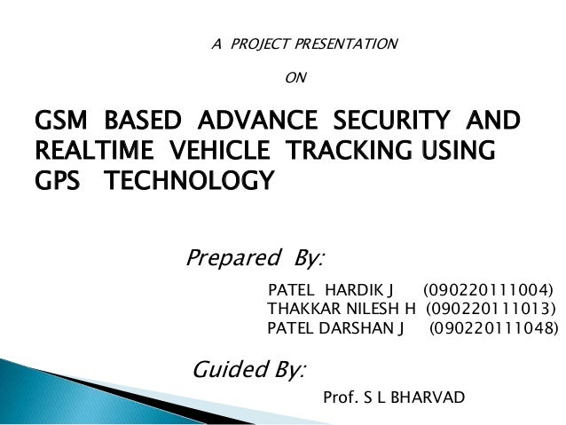 Gsm Based Advance Security And Rtealtime Vehicle Tracking