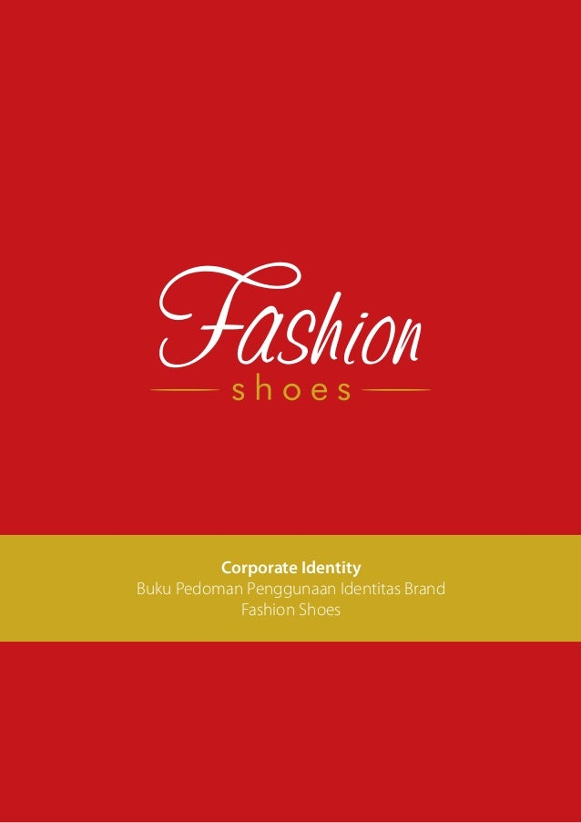 Corporate Identity Buku Pedoman Penggunaan Identitas Brand Fashion Shoes