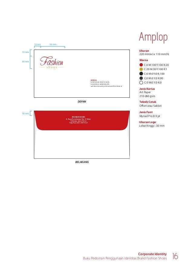 Ukuran Warna 430 mm(w) x 330 mm(h) Jenis Kertas Art Paper 210-260 gsm Teknik Cetak Digital Print Jenis Font Myriad Pro 45 ...