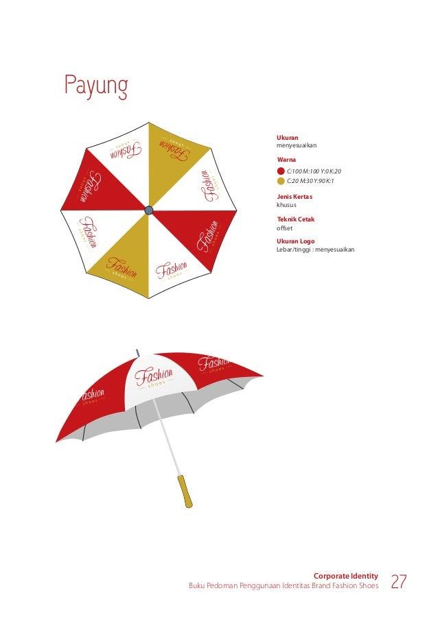Corporate Identity Buku Pedoman Penggunaan Identitas Brand Fashion Shoes 29 Sign Sistem