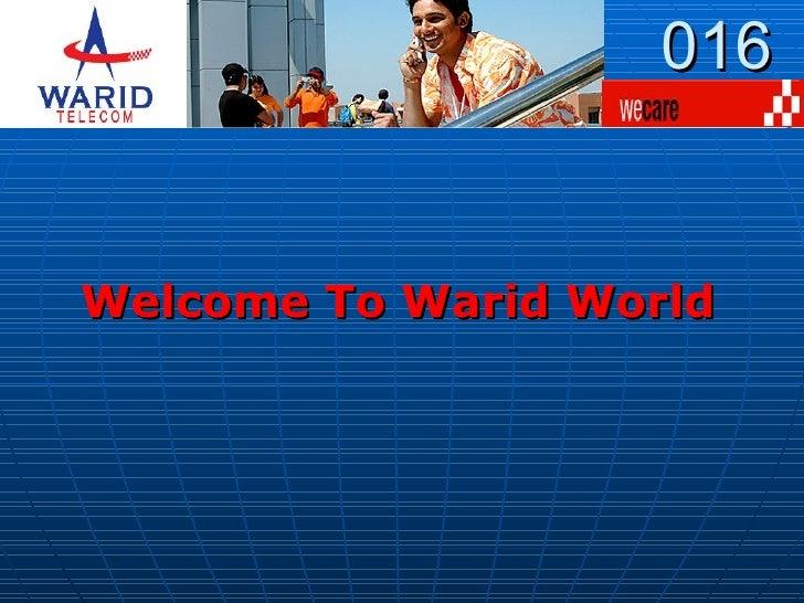 016 Welcome To Warid World