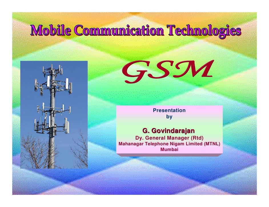 Presentation                 by         G. Govindarajan      Dy. General Manager (Rtd)Mahanagar Telephone Nigam Limited (M...