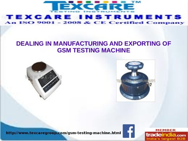 DEALING IN MANUFACTURING AND EXPORTING OF GSM TESTING MACHINE
