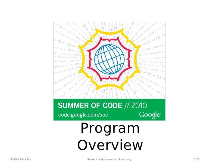 Program                  Overview March 11, 2010    damencho@sip-communicator.org   1/17