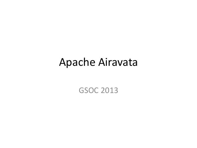 Apache AiravataGSOC 2013