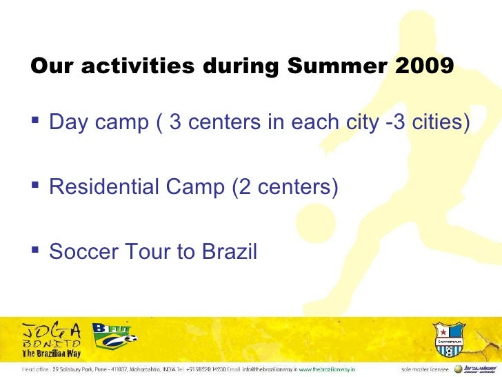Our activities during Summer 2009 <ul><li>Day camp ( 3 centers in each city -3 cities) </li></ul><ul><li>Residential Camp ...