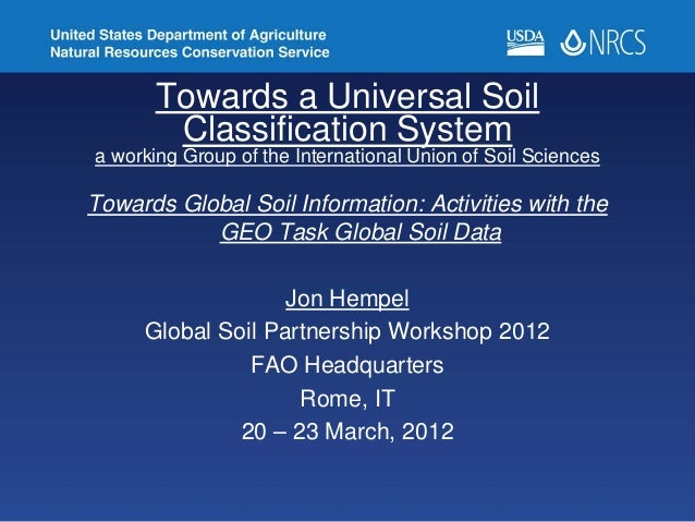 Towards a Universal Soil Classification System a working