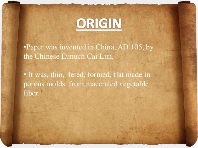 Paper was invented in