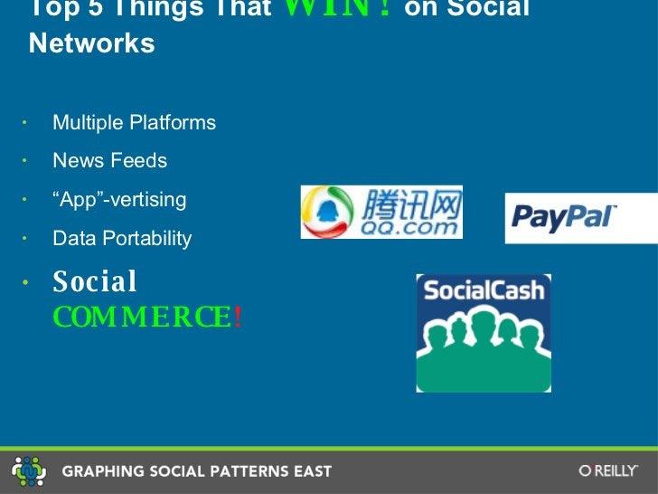"Top 5 Things That  WIN!  on Social Networks <ul><li>Multiple Platforms </li></ul><ul><li>News Feeds </li></ul><ul><li>""App..."
