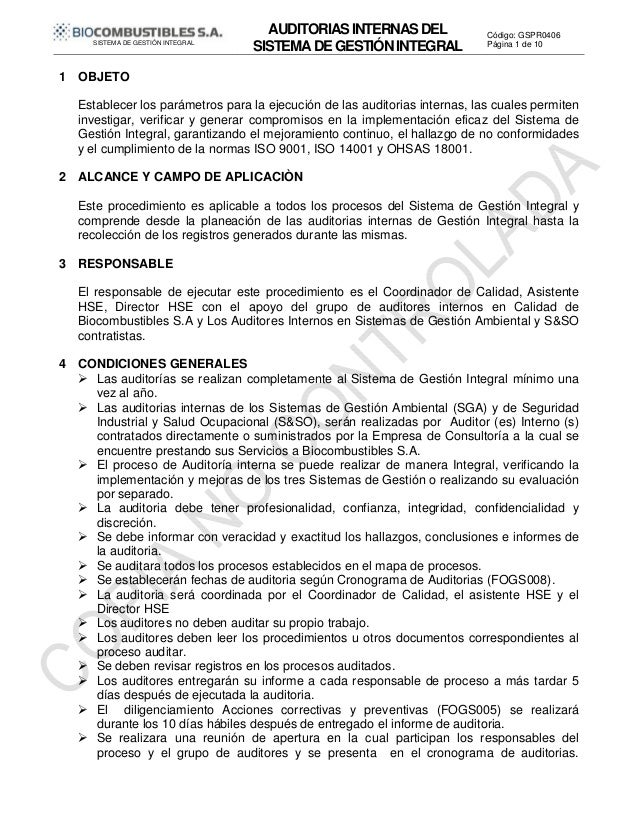 AUDITORIASINTERNASDEL SISTEMADEGESTIÓNINTEGRAL Código: GSPR0406 SISTEMA DE GESTIÓN INTEGRAL Página 1 de 10 1 OBJETO Establ...