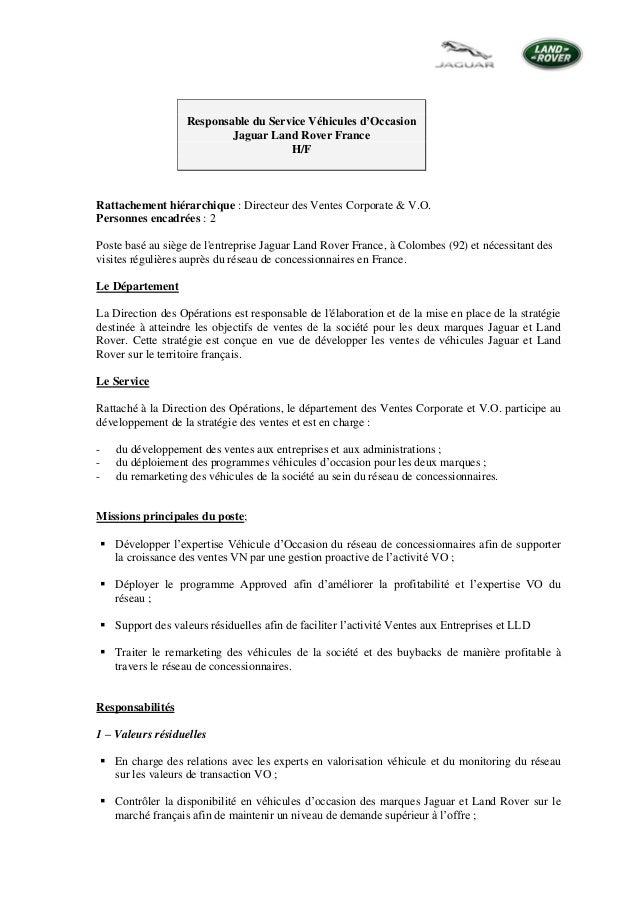 Responsable du Service Véhicules d'Occasion Jaguar Land Rover France H/F Rattachement hiérarchique : Directeur des Ventes ...