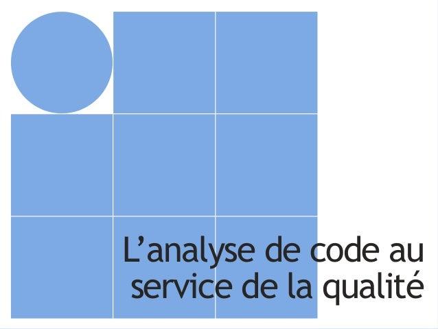1 L'analyse de code au service de la qualité