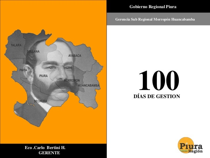 Gobierno Regional Piura<br />Gerencia Sub Regional Morropón Huancabamba<br />100<br />DÍAS DE GESTION<br />        ...