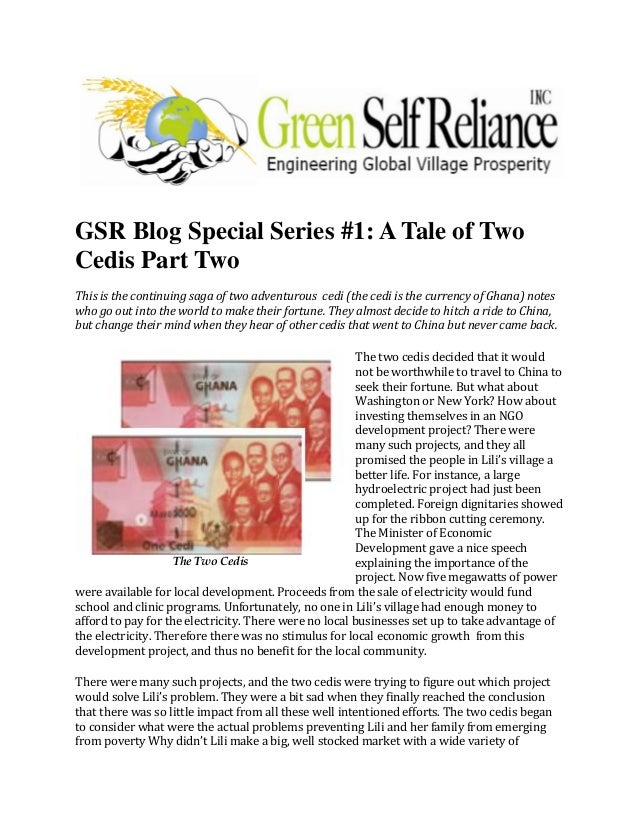 GSR Blog Special Series #1: A Tale of TwoCedis Part TwoThis is the continuing saga of two adventurous cedi (the cedi is th...
